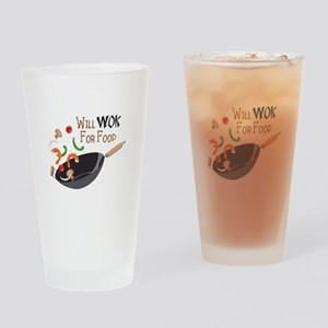 Will Work For Food Drinking Glass