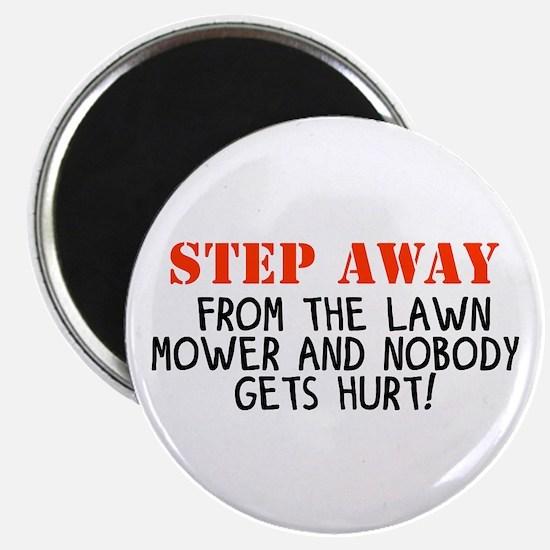 Mowingstepawayfromtehlawnmower Magnets
