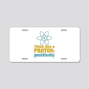 Proton Positively Aluminum License Plate