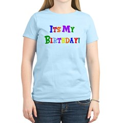 It's My Birthday (Multi) Women's Light T-Shirt