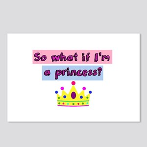 So what if Im a princess? Postcards (Package of 8)