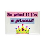 So what if Im a princess? Magnets