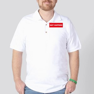 Shit Happens Golf Shirt