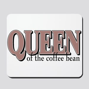 Queen of the Bean Mousepad