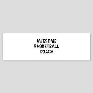 Basketball Coach Bumper Stickers Cafepress