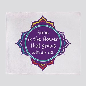 Hope is the Flower Throw Blanket