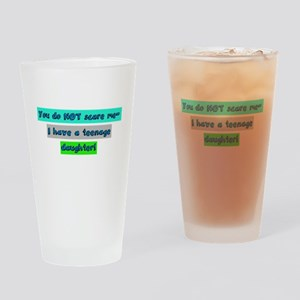 Scare Teenage Daughter! Drinking Glass