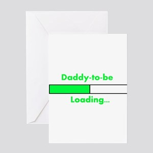 Daddy-to-be Loading... Greeting Cards