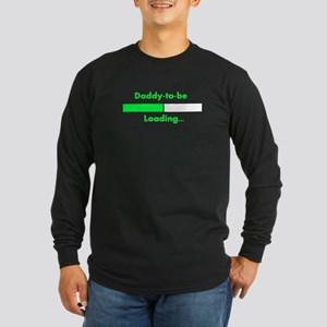 Daddy-to-be Loading... Long Sleeve T-Shirt