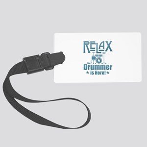 Relax The Drummer is Here Large Luggage Tag