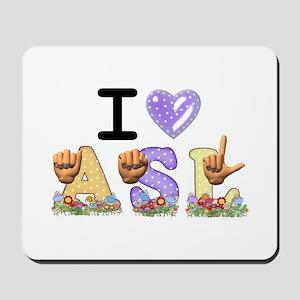 I Love ASL & Spring Flowers Mousepad