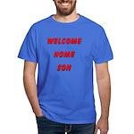 Welcome Home Son USMC ver3 Dark T-Shirt