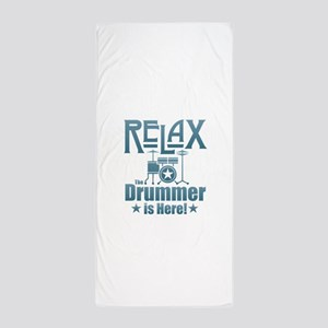 Relax The Drummer is Here Beach Towel