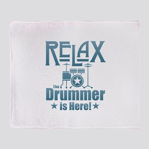 Relax The Drummer is Here Throw Blanket