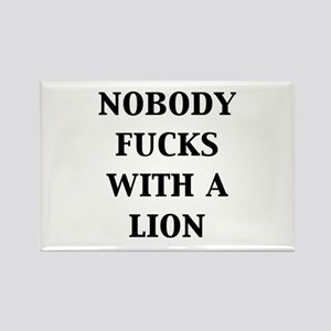 Nobody Fucks with a Lion Rectangle Magnet