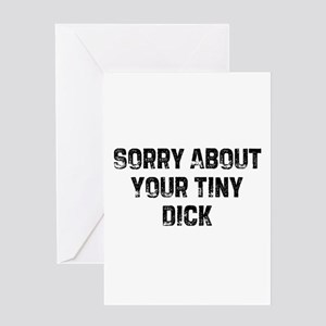 Sorry about your tiny dick greeting cards cafepress i1206060337207 greeting card m4hsunfo