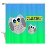 BLESSED (Owls) Shower Curtain