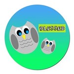 BLESSED (Owls) Round Car Magnet