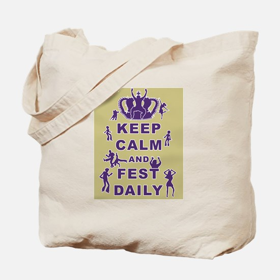 Keep Calm and Fest Daily Tote Bag