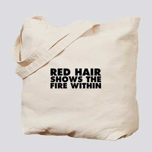 Red Hair Shows the Fire Within Tote Bag