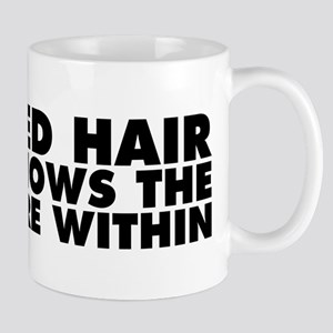 Red Hair Shows the Fire Within Mug