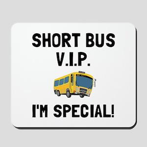 Short Bus VIP Mousepad