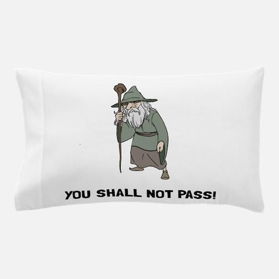 Wizard Shall Not Pass Pillow Case