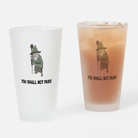 Wizard Shall Not Pass Drinking Glass