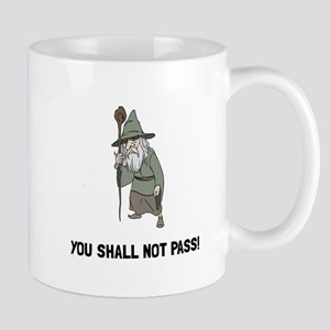 Wizard Shall Not Pass Mugs