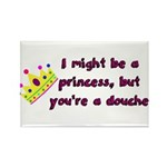 Princess Douche humor Magnets