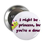 Princess Douche humor 2.25