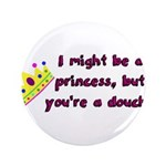 Princess Douche humor 3.5