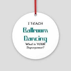 teach ballroom Ornament (Round)