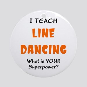 teach line dance Ornament (Round)