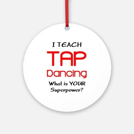 teach tap dance Ornament (Round)
