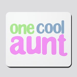 one cool aunt Mousepad