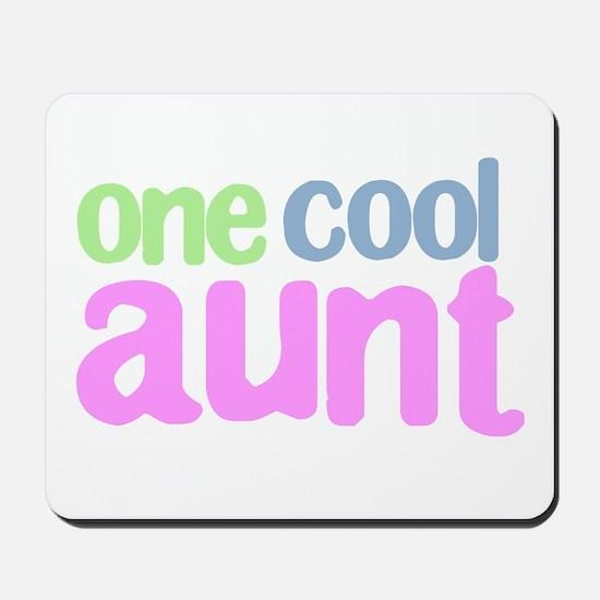one cool aunt Mousepad