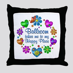 Ballroom My Happy Place Throw Pillow