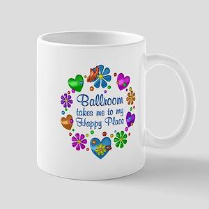 Ballroom My Happy Place 11 oz Ceramic Mug