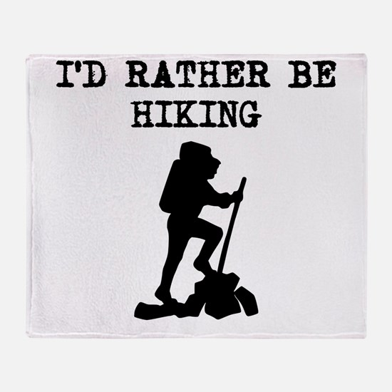 Id Rather Be Hiking Throw Blanket