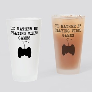 Id Rather Be Playing Video Games Drinking Glass
