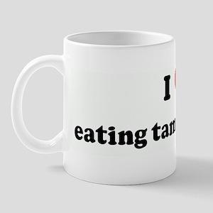 I Love eating tammys pussy Mug