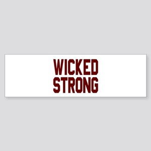 Wicked Strong Boston Bumper Sticker