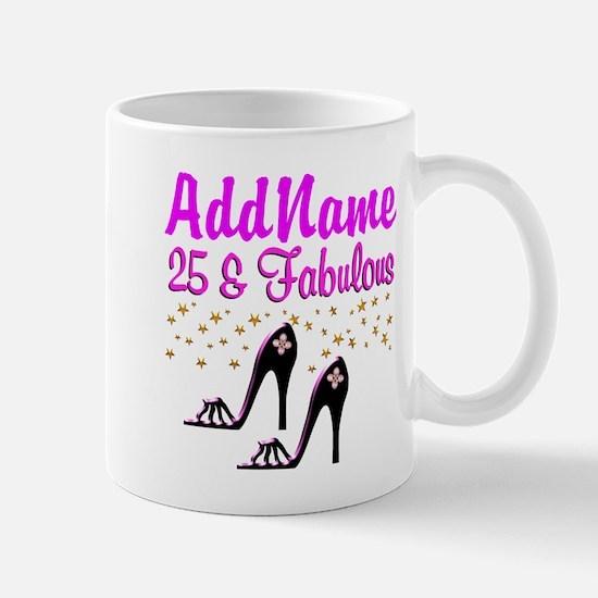 GLAMOROUS 25TH Mug