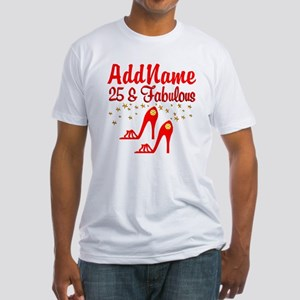 STYLISH 25TH Fitted T-Shirt
