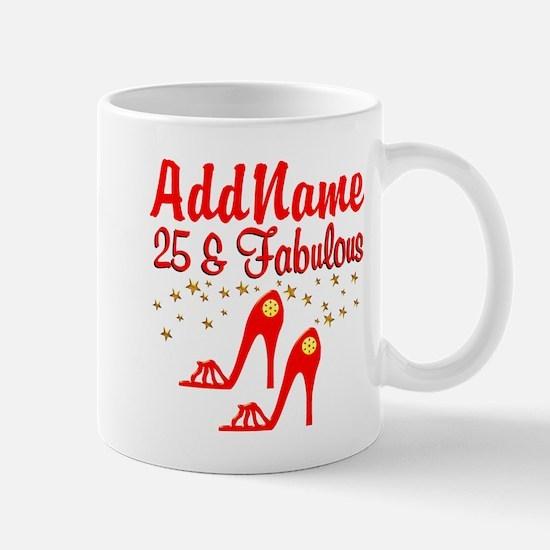 STYLISH 25TH Mug