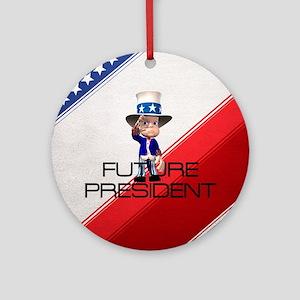 Future President Ornament (Round) Ornament (Round)