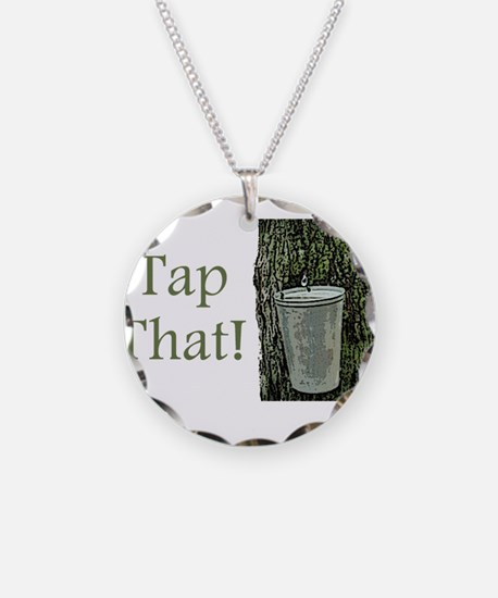 Tap That! Necklace