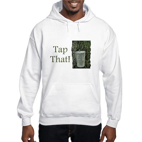 Tap That! Hoodie Sweatshirt