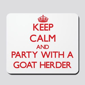 Keep Calm and Party With a Goat Herder Mousepad